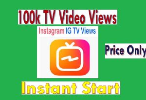 I will Give Instant  100k HQ Instagram TV Video Views