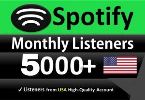 Add 5000 SPOTIFY Monthly LIsteners From USA HIGH-QUALITY Accounts