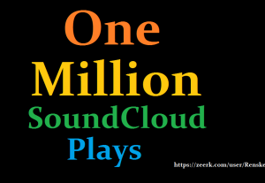 1 Million or 1,000,000 SoundCloud Safe Play to Your song