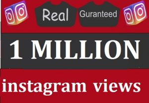 1,000,000 OR 1 MILLION Instagram  video views