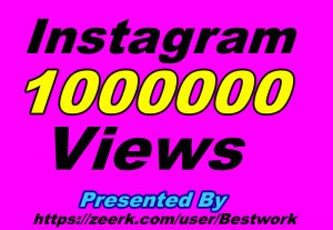 I will Provide you 1000000+ Instagram Views Non-drop Guaranteed Instant Start