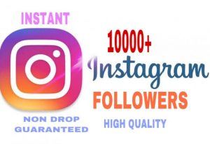 10000+Followers added in your Instagram Instantly, High Quality & Non Drop Guaranteed….