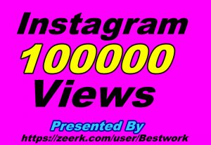 I will Provide You 100000+ Instagram Views Non-drop Guaranteed Instant Start
