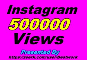 I will provide you 500000+ Instagram Views Non-drop Guaranteed Instant Start