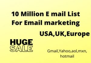 10 Million Email List for Email marketing