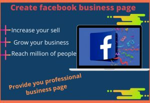 I will create facebook business page  for you