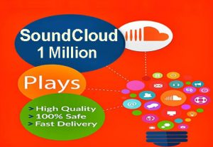 I will give 1 Million HQ SoundCloud Music Plays