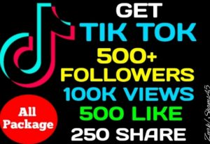 Get 500+ Tiktok Followers, 100K Views, 500+ Likes, 250+ Share, Real active user, non-drop, High quality, lifetime guaranteed ( Package )