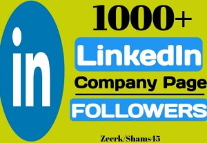 I will give you 1000+ Linkedin Company Page Followers instant, organic and real, non-drop, active user guaranteed