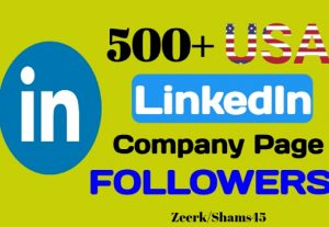 Get 500+ Linkedin Company Page USA Followers instant, organic and real, non-drop, active user guaranteed