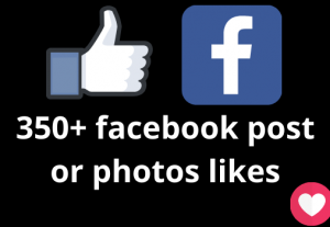 I will add 350+ Facebook post likes