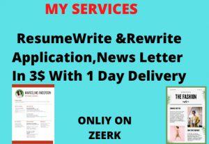 I WILL WRITE REWRITE RESUME/CV ,COVER LETTER,APPLICATION