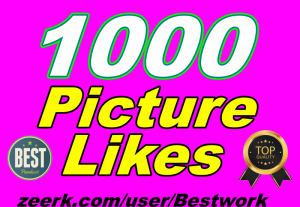 I will give you 1000 Picture Likes High Quality for Picture Promotion