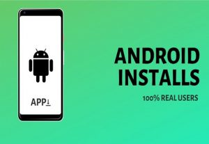 I Will Deliver 100 Android App Downloads | Buy installs from real users