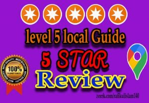 I will Provide Excellent local guide  level 5 reviews In Your Google Map