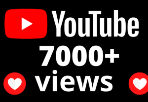 I will add 7000+ views and 60 hours watch time