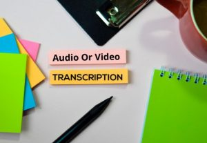 I will make flawless accurate audio, video transcription up to 15 min