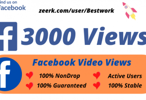 I will Add 3000 Facebook Video Views High-Quality Non drop Permanent Lifetime Guaranteed