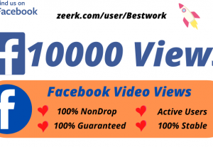 I will Add 10000 Facebook Video Views High-Quality Non drop Permanent Lifetime Guaranteed