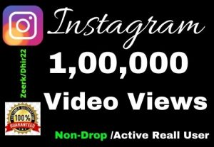 Get 100K+ High-Quality Real Instagram Video Views instant Only 5$, Real Active User and Organic, Lifetime guarantee