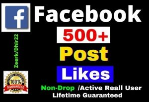 Get 500+ Facebook Post Likes Instant, Active and Real User, Non drop, Lifetime guarantee
