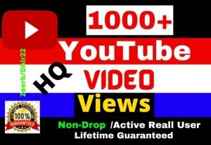 Add 1000+ HQ 100% Real YouTube Video Views Only 3.50$, Active Real User, Non- Drop, Refill Allowed, Lifetime guaranteed