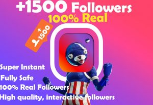 ♛ You will get  1500+ Instagram Followers 100% real and engaged
