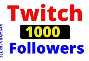 Add 1200+ twitch Organic and real followers instant, Non-drop, lifetime guarantee
