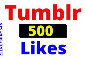 Get 500+ Tumblr Organic and Real Likes, High Quality, non-drop, lifetime guaranteed