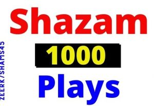 Get 1000+ Shazam Plays Worldwide or the USA, Organic and Real, Non-drop, Permanent guarantee