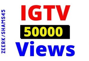 I will Provide 50000+ IGTV Instant Views, Organic and Real, non-drop and Lifetime guaranteed