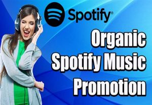 Do Viral Spotify Music Promotion And Marketing