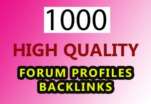 1000 forum profiles backlinks for your website for $3
