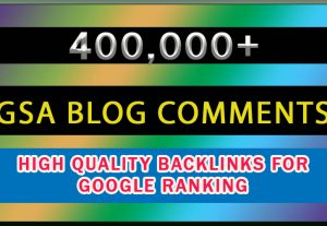 400k GSA blog-comment High Quality SEO Solutions GSA Backlinks