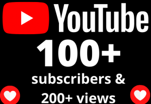 I will 100+ YOUTUBE subscribers + 200+ views +5 hours watch time