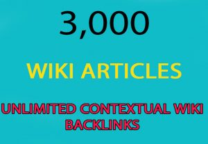 Unlimited Wiki Backlinks from 3,000 Wiki Articles for $3
