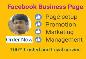 I will Provide Facebook Business Page Creation, Optimization and Manage