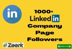 I Will Add 1000+ Linkedin Company Page Follower Instant, Organic, and Real, Non-Drop, Active User