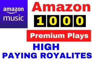 Get 1000+ Amazon Music Unlimited Plays,High Paying Royalties