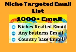 I Will Collect Niche Targeted Email List (1000+ Bulk Email)