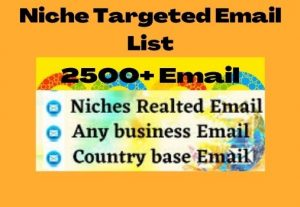 I Will Collect Niche Targeted Email List (2500+Bulk Email)