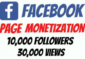 Facebook Page Monetization Package | 10,000 Followers and 30,000 Views