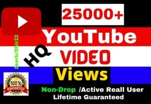 Get 25000+ HQ 100% Real YouTube Video Views Only 75$, Active Real User, Non- Drop, Refill Allowed, Lifetime guaranteed