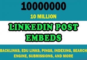 10 Million LinkedIn Post Embeds for $4