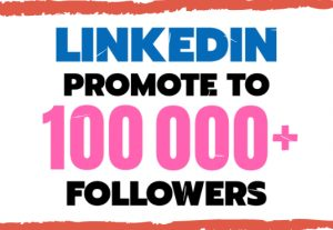 I will promote your content to 100k plus linkedin followers