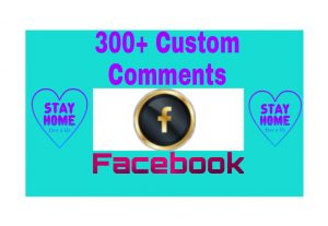 300+ Organic Custom Comments Add Your Facebook Post and Become Popular on Facebook