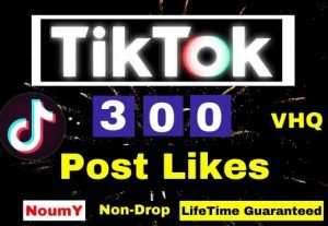 Get Instant, Non-Drop VHQ 300 + TikTok Post Likes ,100% Real, , Lifetime permanent