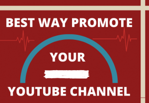 I will post best way to promote your youtube channel
