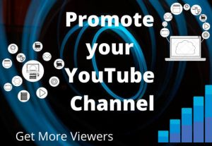 I will promote your youtube channel get more viewers