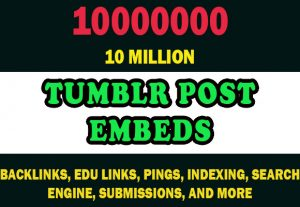 10 Million Tumblr Post Embeds for $4